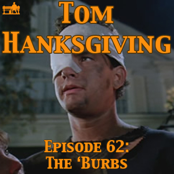 62 - The 'Burbs
