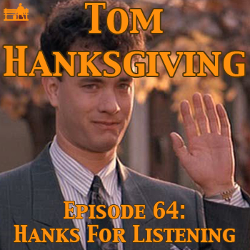 64 - Hanks For Listening